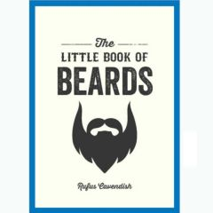 The Little Book of Beards - Paperback - Rufus Cavendish
