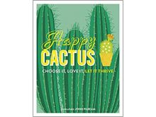 Happy Cactus - Choose It, Love It, Let It Thrive