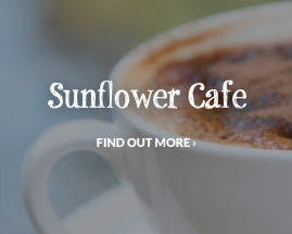 Read about our Sunflower Cafe